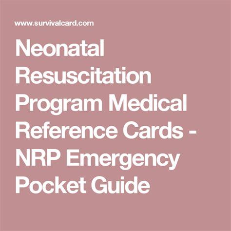 Neonatal Resuscitation Program Medical Reference Cards