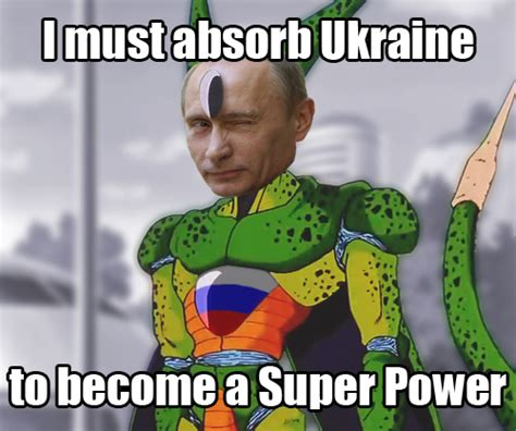 Ukraine Meme - imperfect russia vladimir putin know your meme