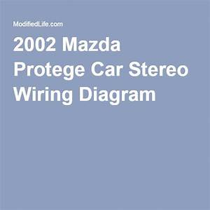 2002 Mazda Protege Car Stereo Wiring Diagram