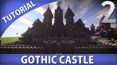 minecraft   build  gothic castle part  youtube