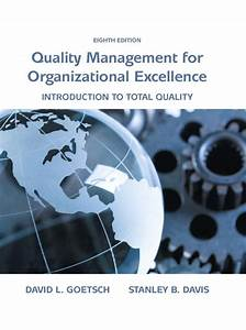 Goetsch  U0026 Davis  Quality Management For Organizational Excellence  Introduction To Total Quality