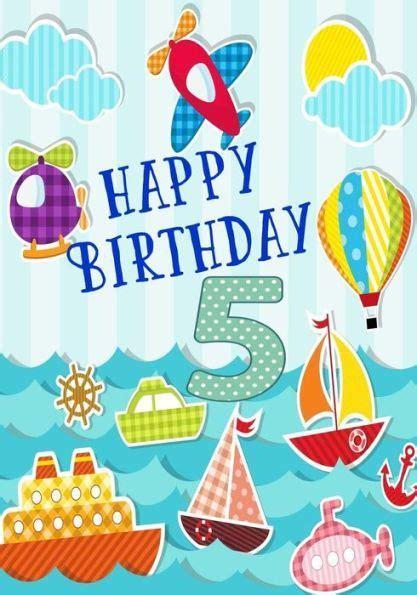 Happy Birthday Picture 2 by Happy Birthday 5 Birthday Books For Boys Birthday