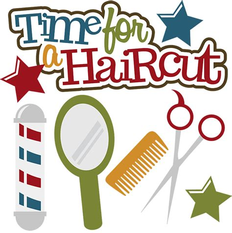 Time For A Haircut SVG scrapbook files haircut svg files