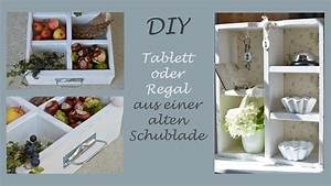 Regal Mit Schubladen : diy tablett oder regal aus einer alten schublade selber ~ A.2002-acura-tl-radio.info Haus und Dekorationen