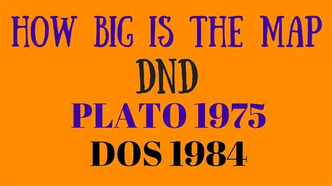 How Big Is The Map In Dnd? (plato 1975dos 1984) Youtube