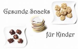 Gesunde Süßigkeiten Selber Machen : gesunde und leckere snacks f r kinder video mama kreativ ~ Frokenaadalensverden.com Haus und Dekorationen