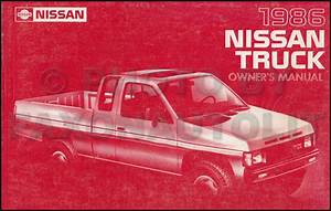 1986 5 Nissan Hardbody Truck Owner U0026 39 S Manual Original D21 Model