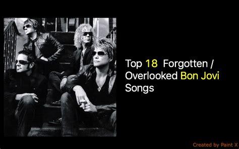 Bon Jovi Best Songs Bon Jovi Underrated Songs Nsf Station