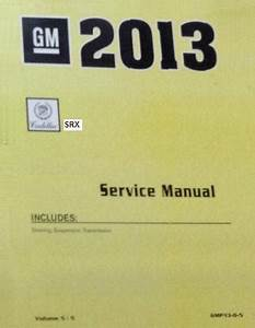 2013 Cadillac Srx Factory Service Manual