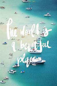 THE WORLD IS A ... Beautiful Cities Quotes