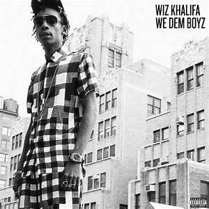 "MissInfo.tv » New Music: Wiz Khalifa ""We Dem Boyz"""