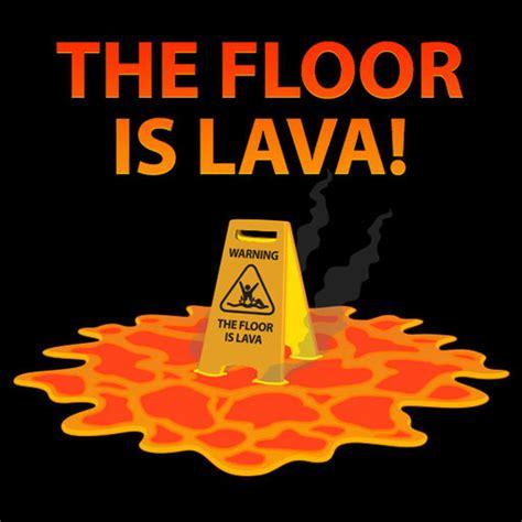 lava l floor floor is lava challenge by appnoxious llc