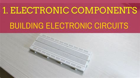 Building Electronic Circuits Tutorial
