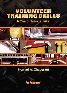 Fire Engineering Books  Volunteer Training Drills  U2013 The