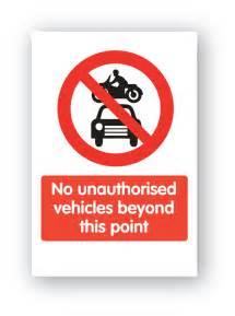 unauthorised vehicles   point sign