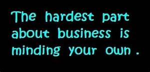 Business Quotes... Funny Own Quotes