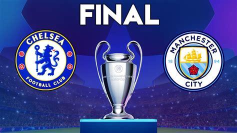 UEFA Champions League Final 2021 - Chelsea vs Manchester ...