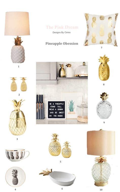 pineapple home decor   love interior design final project home decor bedroom decor
