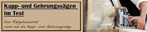 Test Kapp Und Gehrungssäge : kapps ge test 2018 kapps gen und gehrungss gen ~ Eleganceandgraceweddings.com Haus und Dekorationen