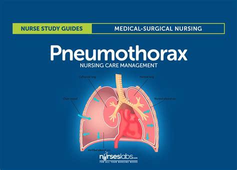 pneumothorax nursing care  management study guide