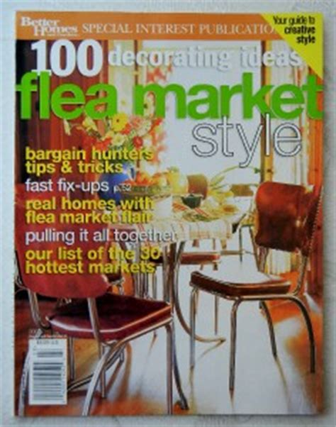 bhg 100 decorating ideas flea market style magazine 2002