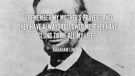 abraham lincoln quotes  mothers quotesgram