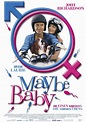Maybe Baby Movie Poster (#2 of 3) - IMP Awards