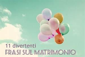 Frasi Matrimonio 11 Auguri Di Matrimonio Divertenti