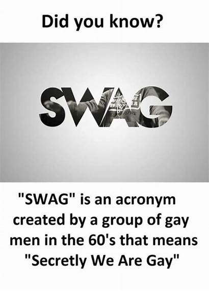 Swag Acronym Know Did Meme Gay Meaning