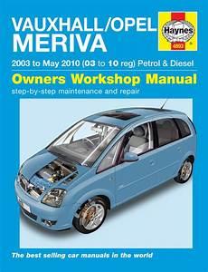Haynes Workshop Manual Vauxhall Opel Meriva 03 To 10
