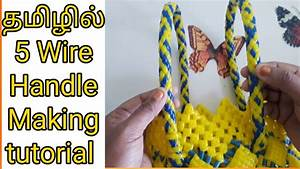 5 Wire Handle Making Tutorial For Beginners