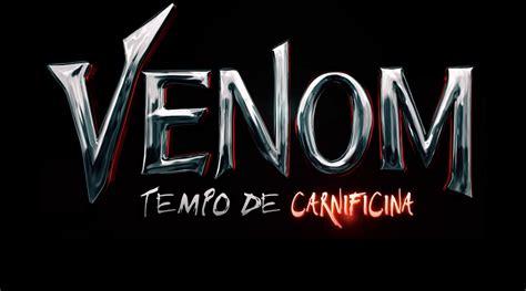Venom Tempo De Carnificina Trailer Do Novo Filme é