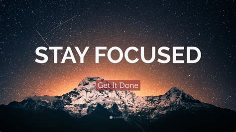 quote stay focused  wallpapers quotefancy