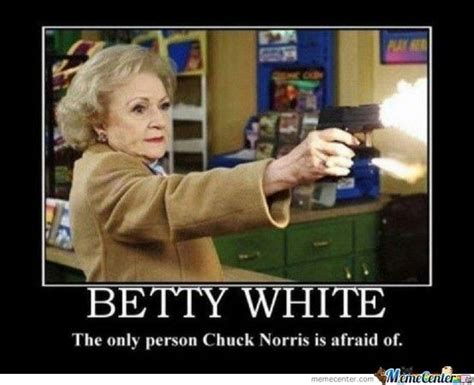 Funny White Memes - 222 best images about betty white on pinterest