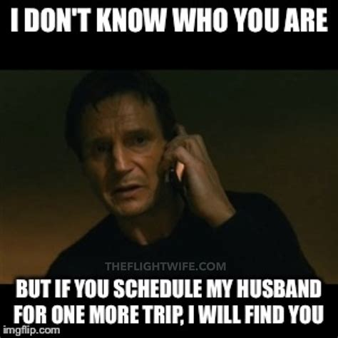 Meme Wife - 25 memes that sum up pilot wife life perfectly beauty pinterest ha ha wife memes and lol