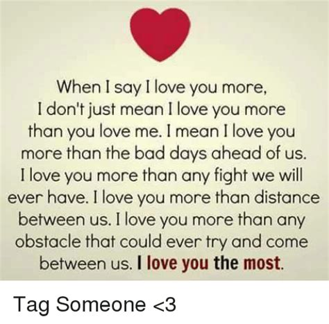 I Love You More Meme - 25 best memes about i love you more than i love you more than memes