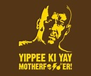 Die Hard Quotes Yippee. QuotesGram
