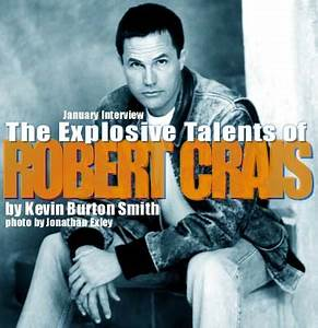 Interview | Rob... Robert Crais Quotes