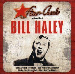 Star Club - Bill Haley, Bill Haley & His Comets | Songs ...