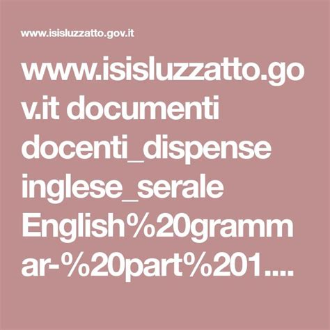 dispense inglese www isisluzzatto gov it documenti docenti dispense inglese