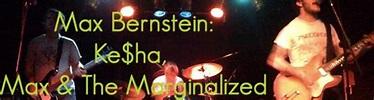Max Bernstein: Ke$ha, Max & the Marginalized – Gregs ...
