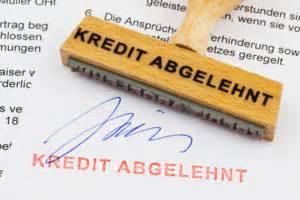 kredit ohne ablehnung kredit abgelehnt kredit ohne schufa