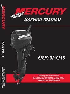Mercury 6 8 9 9 15hp 2 Stroke Service Manual