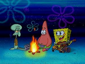 Campfire Song Song Encyclopedia Spongebobia Fandom