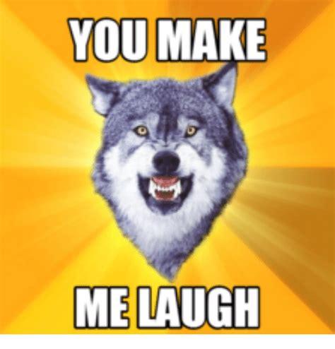 Make Me Laugh Meme - 25 best memes about you make me laugh meme you make me