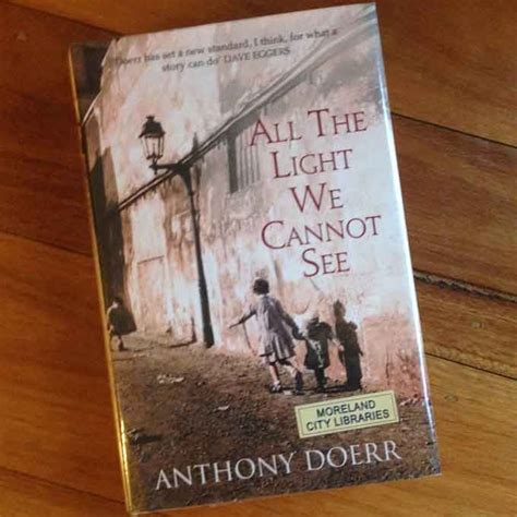 All The Light Cannot See Anthony Doerr Book Review