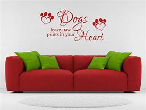 Wall Quote Dogs Leave Paw Prints Vinyl Wall Sticker