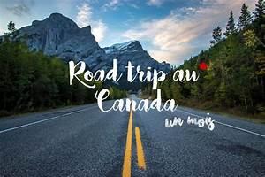Yoga Resume Road Trip Au Canada Les Plus Belles Choses à Voir