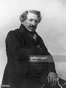 Louis-Jacques Daguerre; Inventor Pictures | Getty Images