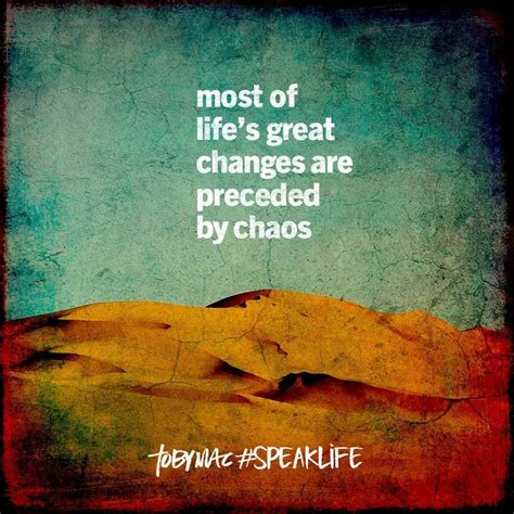 And after my skin is destroyed. most of life's great changes are preceded by chaos ...